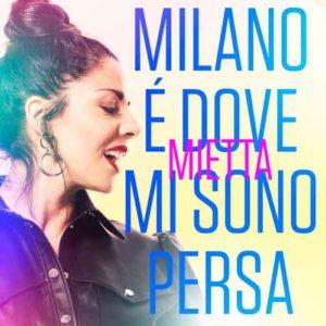 """""""Milano è dove mi sono persa"""" è il titolo del nuovo brano di Mietta, in uscita in radio e in tutti i digital store"""