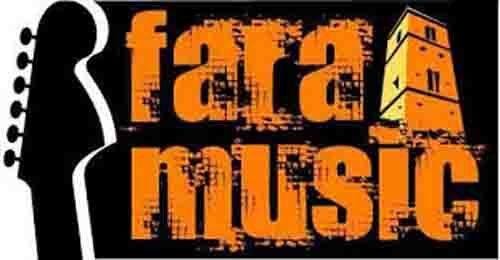 Fara Music Festival dal 22 al 28 luglio 2019 partono le Summer School e la didattica