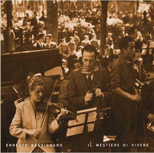 Il mestiere di vivere, il nuovo album di Ernesto Bassignano