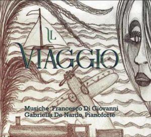 Il Viaggio. L'omaggio per pianoforte di Francesco Di Giovanni all'eterno tema dell'errare