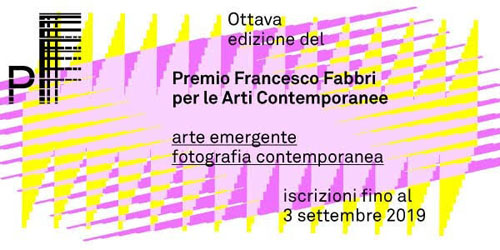 Premio Francesco Fabbri. Parte VIII edizione del Premio dedicato all'Arte emergente e alla Fotografia contemporanea