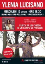 """Ylenia Lucisano presenta live il suo nuovo disco """"Punta da un chiodo in un campo di papaveri"""", alla Mondadori di Piazza Duomo a Milano"""