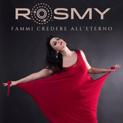 """""""Fammi credere all'eterno"""", il nuovo singolo della cantautrice Rosmy"""