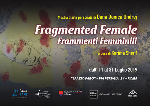 """""""Fragmented Female"""", la mostra personale di Dana Danica Ondrej a Lo Spazio Faro di Roma"""