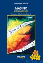 Masino Scacciapensieri, il monologo teatrale di Massimiliano Perrotta