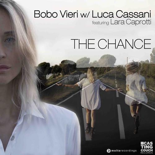 """""""The Chance"""" il primo singolo del """"bomber"""" Bobo Vieri realizzato con Luca Cassani e Lara Caprotti è in radio e in digitale"""