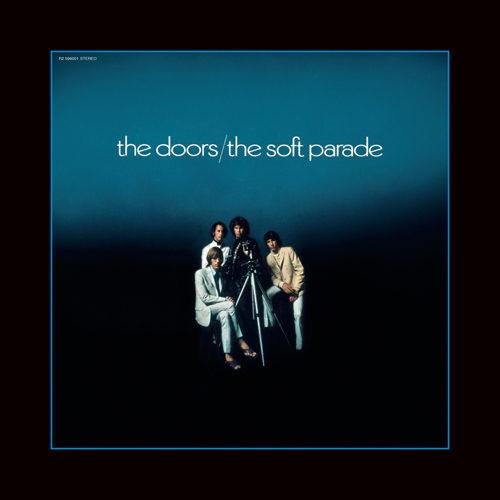 """The Doors, The Soft Parade, 50th Anniversary deluxe edition include versioni inedite """"Spogliate"""" con fiati ed archi rimossi"""
