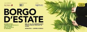 Borgo d'Estate. Narrazioni teatrali, musicali e letterarie nella quiete di Borgo a Roma
