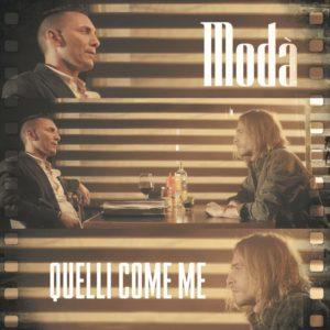 """Modà, il 30 agosto esce il nuovo singolo """"Quelli come me"""", che anticipa l'album in uscita il 4 ottobre"""
