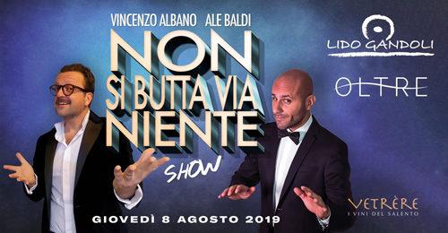 Da Zelig e Colorado, i comici Vincenzo Albano e Ale Baldi si esibiranno al Lido Di Gandoli di Marina di Leporano con Non si butta via niente