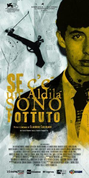 """Venezia 76: Trailer """"Se c'è un aldilà sono fottuto. Vita e cinema di Claudio Caligari"""" in concorso a Venezia Classici"""