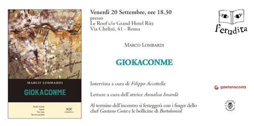 GiokaconMe, il libro di Marco Lombardi. La presentazione a Roma