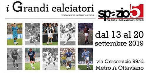 I Grandi Calciatori, la mostra fotografica di Giuseppe Calzuola a Spazio5 di Roma a partire dal 13 settembre