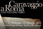 Caravaggio a Roma, una vita dal vero