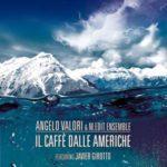 Angelo Valori, Il caffe' delle Americhe