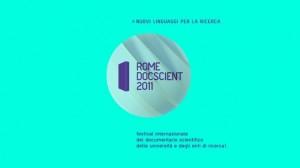 Rome Docscient 2011, Terzo Festival Internazionale del Documentario Scientifico delle Università e degli Enti Ricerca