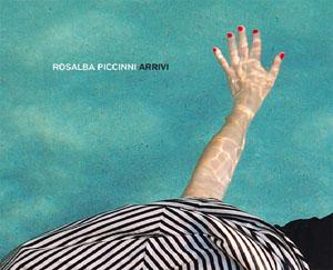 Arrivi, il nuovo disco di Rosaria Piccinni