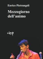 Mezzogiorno dell'animo, il libro di Enrico Pietrangeli