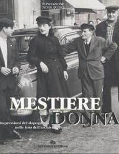 Mestiere Donna, immagini del Dopoguerra nelle foto dell'archivio Avanti