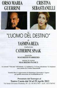 L'Uomo del Destino Di Yasmina Reza al Teatro Cassia