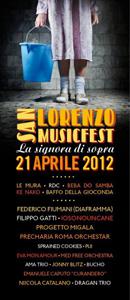 San Lorenzo Music Fest al via con nove ore di musica in cinque diversi locali ed un solo biglietto di ingresso