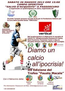 Quadrangolare di Calcio, Diamo un calcio all'ipocrisia, terzo Trofeo Fausto Macale