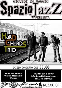 Ultimo appuntamento per la rassegna Spazio Jazz con il concerto degli Hard Chords Trio al Beba do Samba