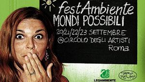 Festambiente Mondi Possibili, che la festa cominci al Circolo degli Artisti di Roma