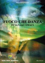Fuoco che danza, il libro di Anna Maria Funari