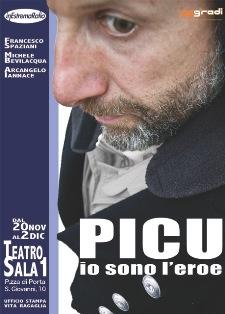 Picu! Io sono l'eroe, lo spettacolo al Teatro Sala Uno di Roma