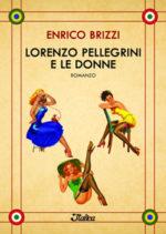 Lorenzo Pellegrini e le donne, il nuovo lavoro di Enrico Brizzi