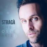 """""""Che cos'è l'arte?"""", il nuovo singolo del cantautore Stragà in rotazione radiofonica e in vendita nei principali digital store"""