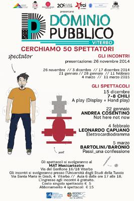 A Viterbo Dominio Pubblico, un progetto di Teatro Argot, Teatro dell'Orologio, A.T.C.L. – Associazione Teatrale fra i Comuni del Lazio