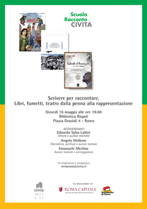 Associazione Civita e le Biblioteche di Roma Capitale organizzano Scrivere per raccontare. Libri, Fumetto, Teatro dalla penna alla rappresentazione