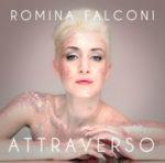 Attraverso, il primo singolo estratto dall'omonimo EP di Romina Falconi è in rotazione radiofonica