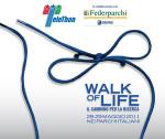 Camminiamo per la vita