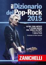 Ligabue re del Rock. Anzi del Pop-rock. Il Dizionario del Pop-rock 2015 lo incorona come miglior artista dell'anno e gli dedica la copertina