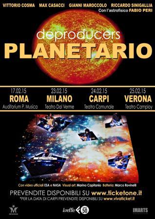 I Deproducers tornano in scena con 4 appuntamenti di Planetario, lo spettacolo che illustra le meraviglie del cosmo a Roma, Milano, Carpi e Verona