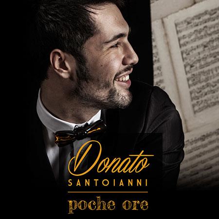 Poche ore, il nuovo singolo di Donato Santoianni è uscito