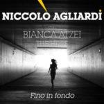 Fino in fondo, il nuovo singolo di Niccolò Agliardi approda in radio