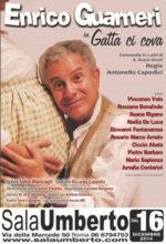 Gatta ci cova, lo spettacolo con Enrico Guarnieri al Teatro Sala Umberto di Roma