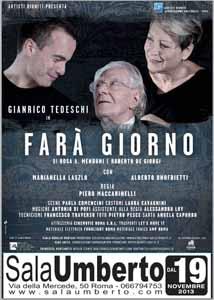 Gianrico Tedeschi in Fara' Giorno al Teatro Sala Umberto di Roma