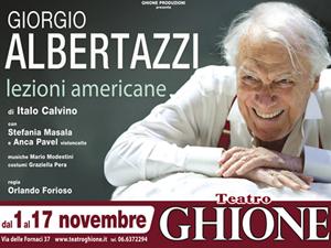 Lezioni Americane di Italo Calvino al Teatro Ghione di Roma con Giorgio Albertazzi