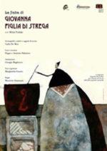 La favola di Giovanna figlia di strega in scena al Teatro Potlach di Fara Sabina