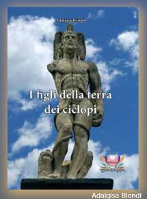 I figli della terra dei ciclopi, il saggio sulla mafia siciliana di Adalgisa Biondi