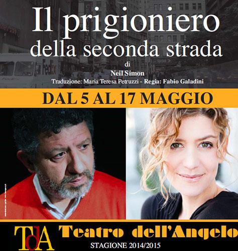 Il Prigioniero della Seconda Strada, lo spettacolo in scena al Teatro dell'Angelo di Roma