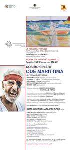 Il rapsodo. Cosimo Cinieri in Ode Marittima di Fernando Pessoa e le Rose del Parnaso. Le Maxxi kermesse delle arti contemporanee