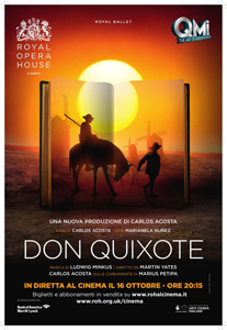 In diretta dalla Royal Opera House Don Quixote di Carlos Acosta …sulle coreografie originali di Marius Petipa