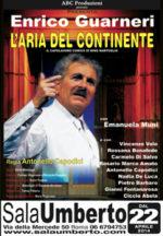 L'aria del continente, la commedia tragi-comica in due tempi di Nino Martoglio  in scena al Sala Umberto di Roma