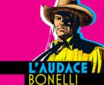 L'audace Bonelli a Roma